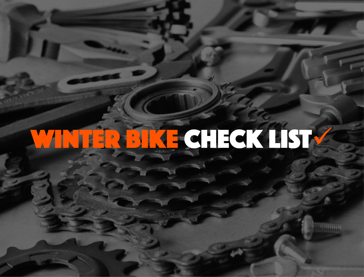 Winter Bike Check List to Perform at Home