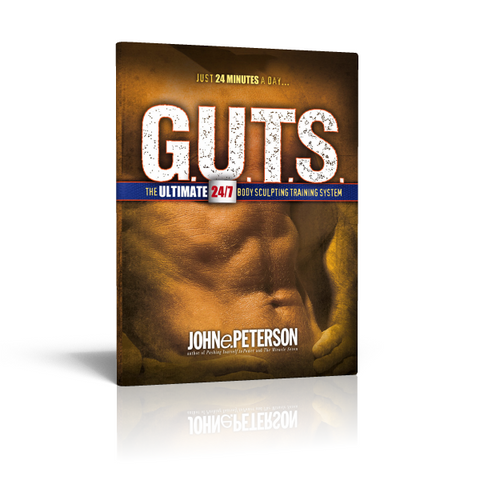 G.U.T.S. The Ultimate 24/7 Body Sculpting Training System
