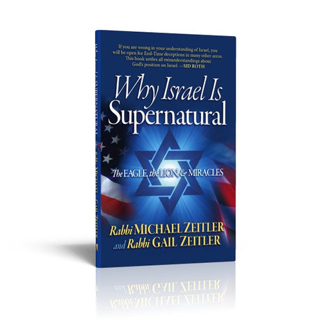 Why Israel Is Supernatural - The Eagle, the Lion, & Miracles