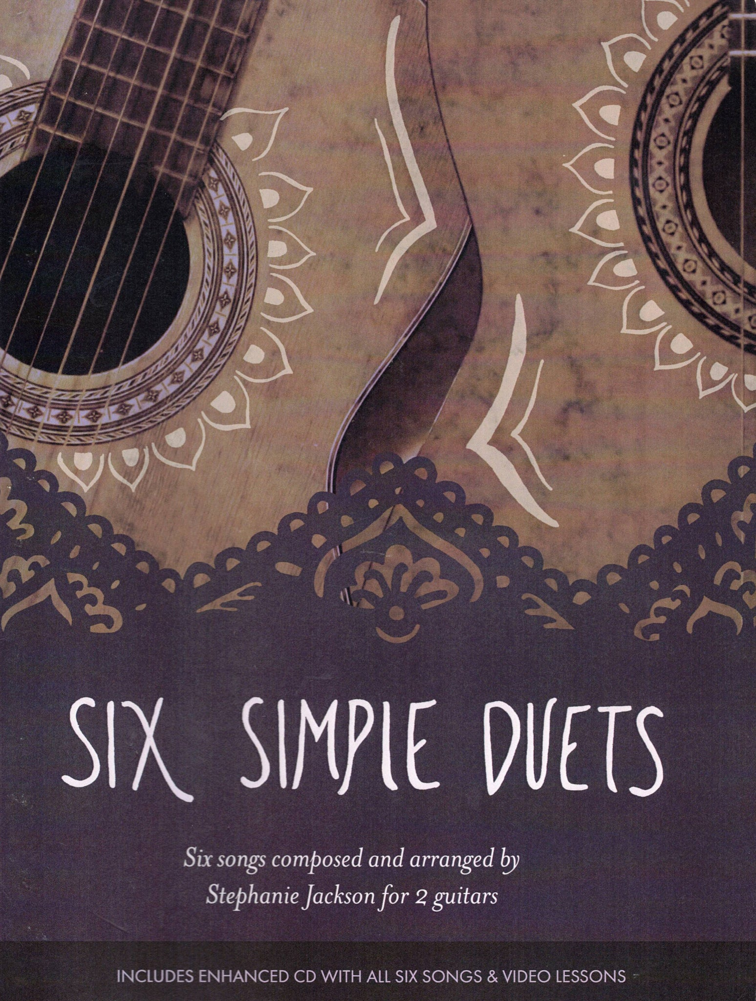 Six Simple Duets Composed and Arranged by Stephanie Jackson for Two Guitars