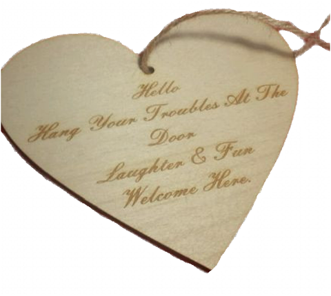 HEART Door  Sign  Hello Leave Your Troubles At The Door plaque Fun and Laughter -  - 1