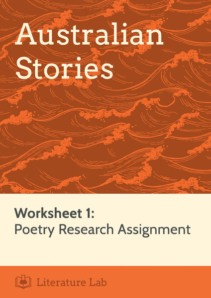 Australian Stories – Poetry Research Assignment Worksheet