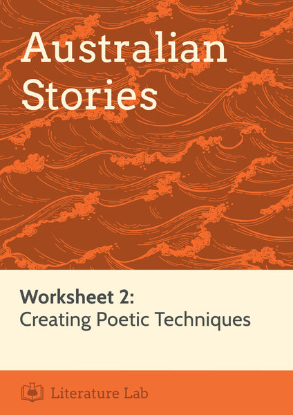 Australian Stories – Creating Poetic Techniques PowerPoint & Worksheet