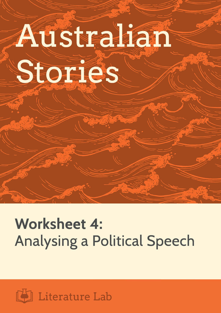 Australian Stories – Analysing a Political Speech Worksheet