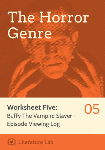 Horror Worksheet - Buffy The Vampire Slayer: Episode Viewing Log