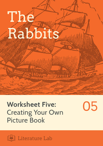 The Rabbits Worksheet: Creating Your Own Picture Book