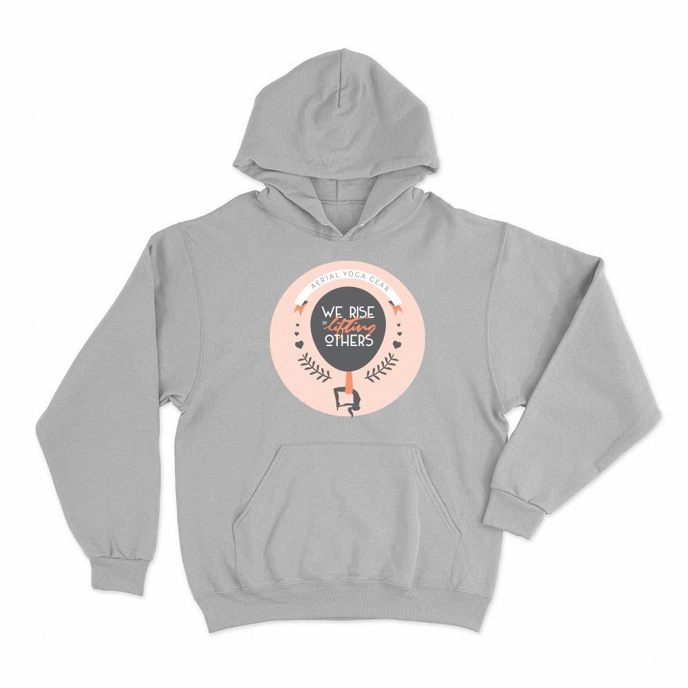 We Rise by Lifting Others Hoodie Pullover