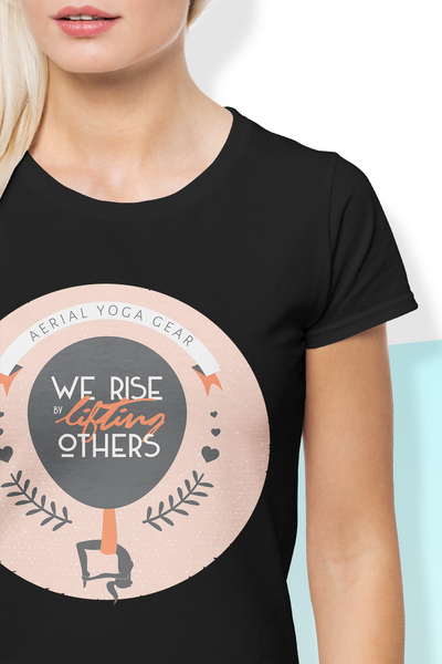 We Rise by Lifting Others Aerial Yoga Shirt - Uplift Active