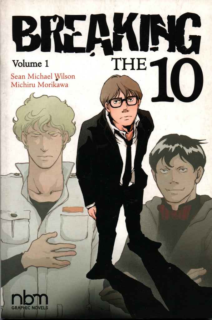 Breaking the Ten, Vol. 1  by Sean Michael Wilson