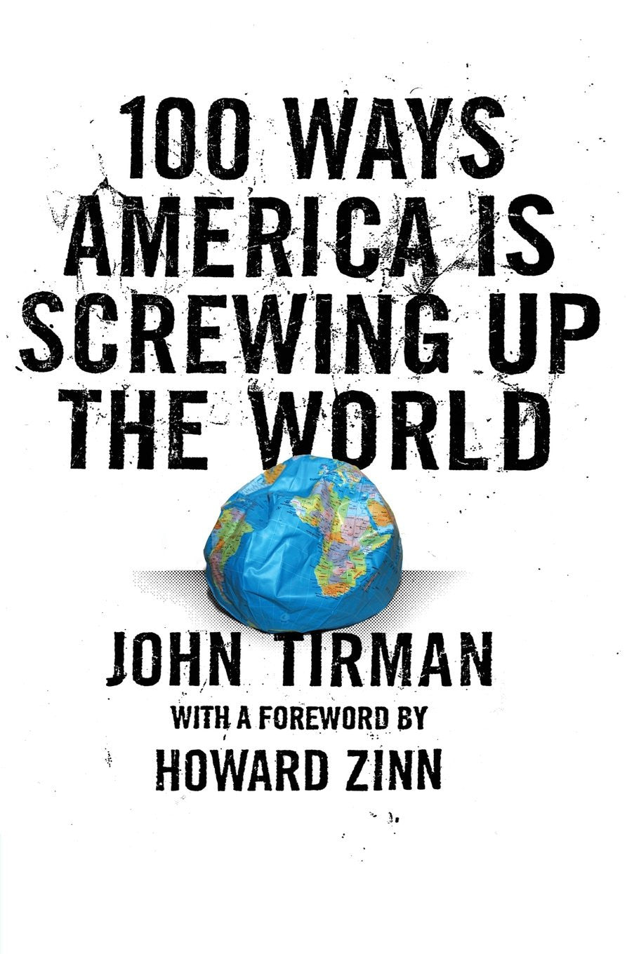 100 Ways America Is Screwing Up the World