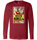 Reefer Madness: Public Enemy No. 1 Long Sleeve T-Shirt