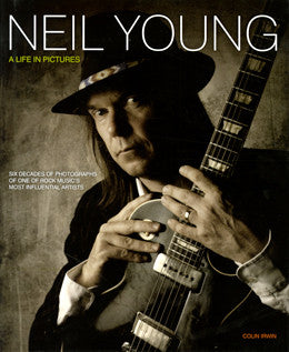 Neil Young: Life in Pictures