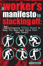 A Worker's Manifesto of Slacking Off