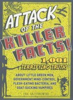 Attack of the Killer Facts!: Terrifying truths about…