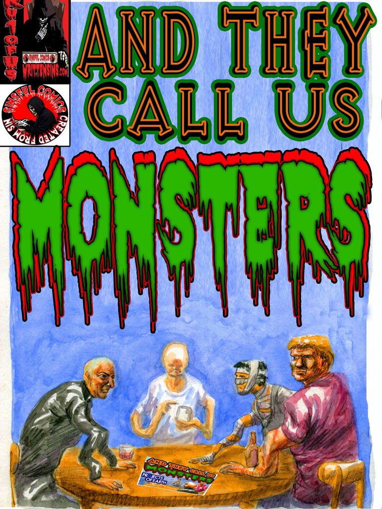 And They Call Us Monsters by Rob Andersin