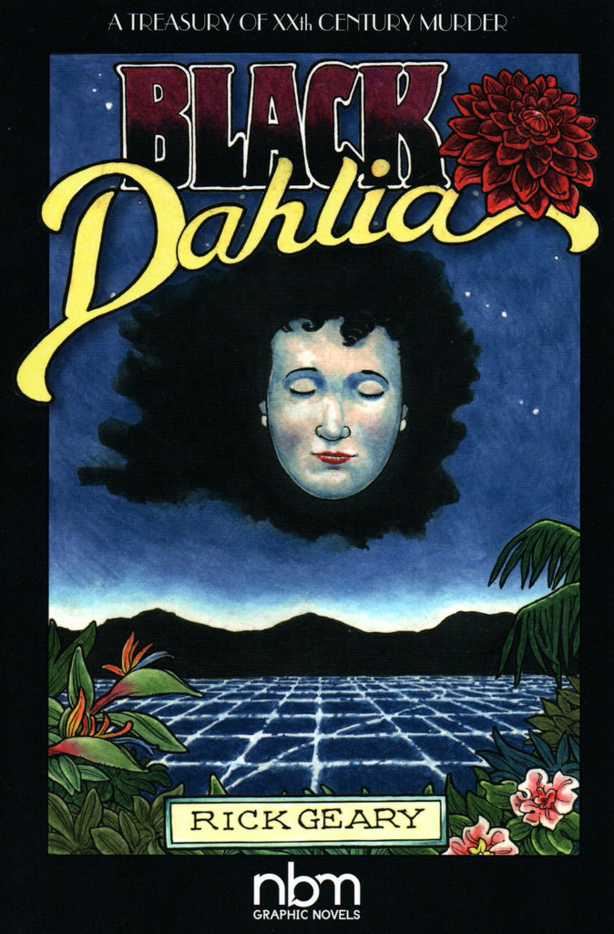 Black Dahlia by Rick Geary