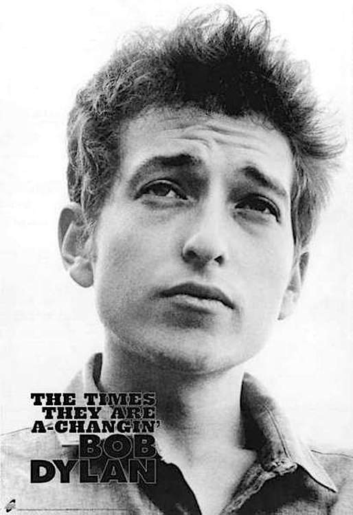 Bob Dylan - The Times Are A-Changin' poster