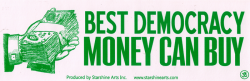 "Best Democracy Money Can Buy - Bumper Sticker / Decal (9"" X 2.25"")"