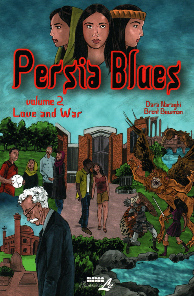 Love and War (Persia Blues #2) by Dara Naraghi ,  Brent Bowman