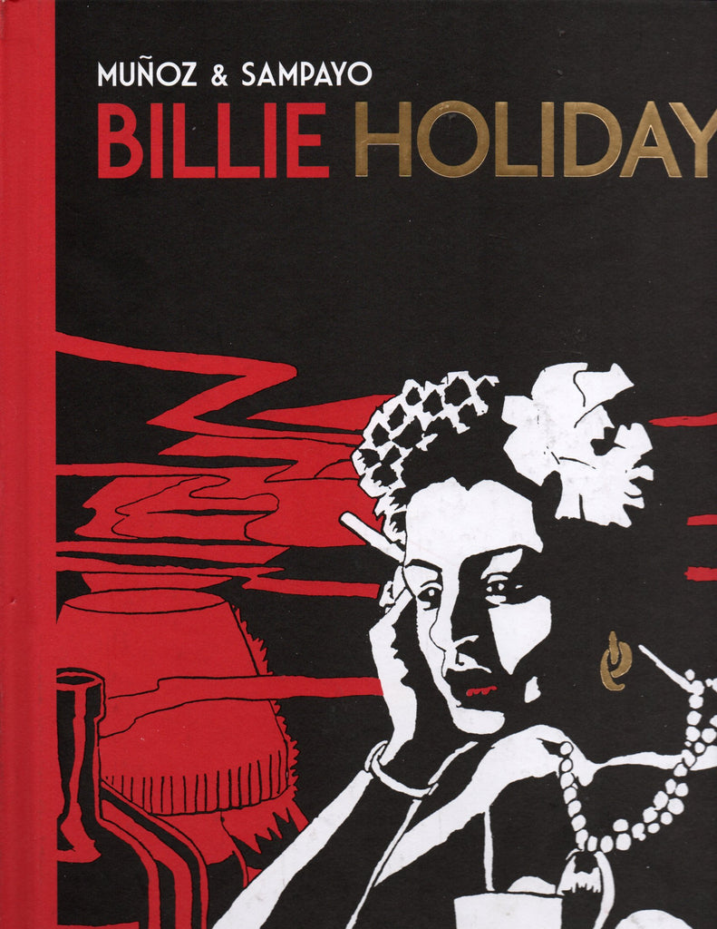 Billie Holiday by Carlos Sampayo,  José Muñoz