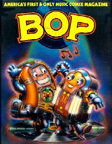 BOP AMERICA'S FIRST & ONLY MUSIC COMIX MAGAZINE