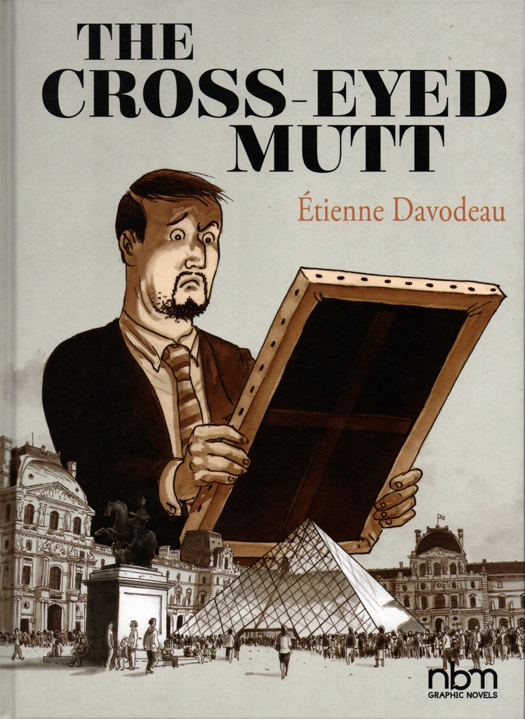 The Cross-Eyed Mutt by Étienne Davodeau