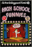 ALL NEW UNDERGROUND COMIX #3 HIGH SCHOOL FUNNIES/THE MOUNTAIN