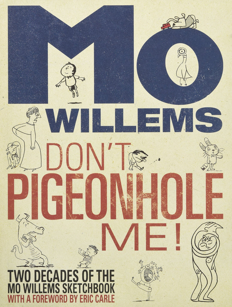 Mo Willems: Don't Pigeonhole Me!