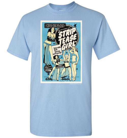 Strip Tease Value T-Shirt