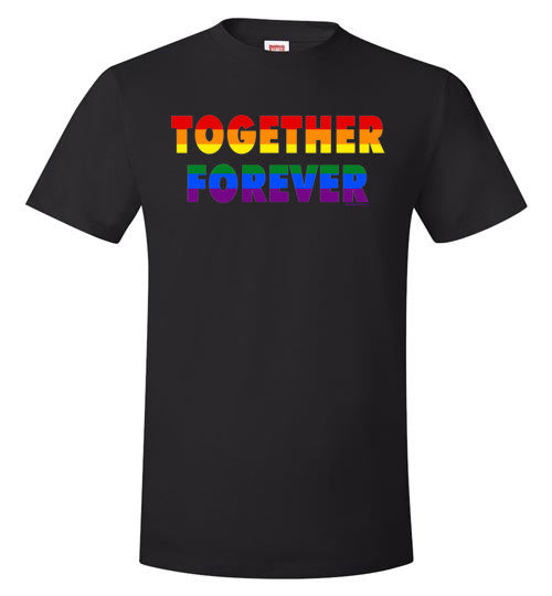 Together Forever Rainbow Pride Value T-Shirt