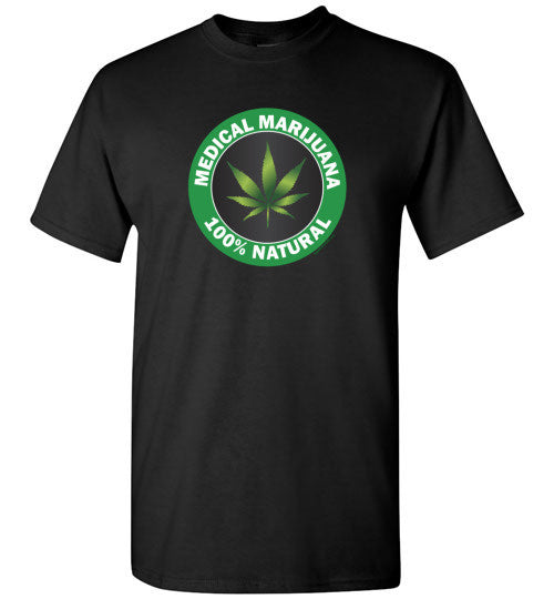 Medical Marijuana Value T-Shirt