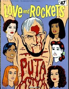 Love and Rockets #47 by Jaime and Gilbert Hernanadez