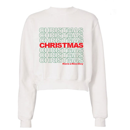 Christmas Have A Nice Day Crewneck Sweatshirt - lo + jo, LLC