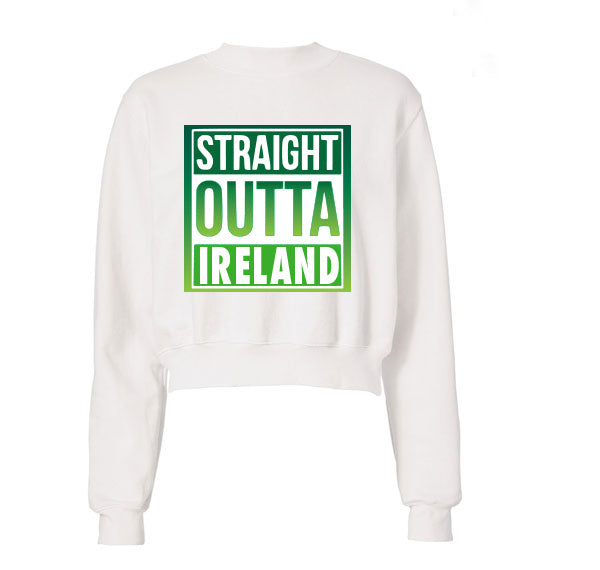 Straight Outta Ireland White Crewneck