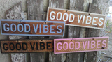 Good Vibes Wooden Sign - lo + jo, LLC