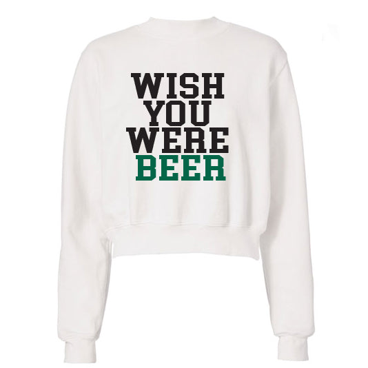 Wish You Were Beer White Crewneck