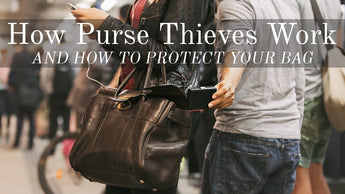 Common Purse Thief Tactics & How to Protect your Bag