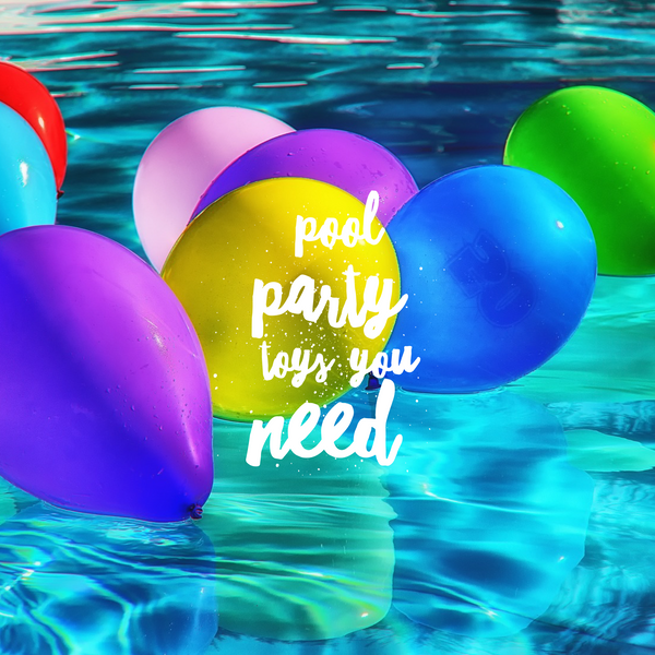 Fun pool party toys you need