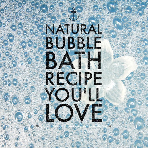 You'll love this natural bubble bath recipe