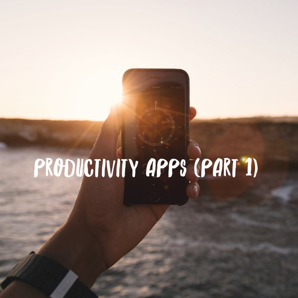 6 productivity apps that will help you achieve more (Part 1)