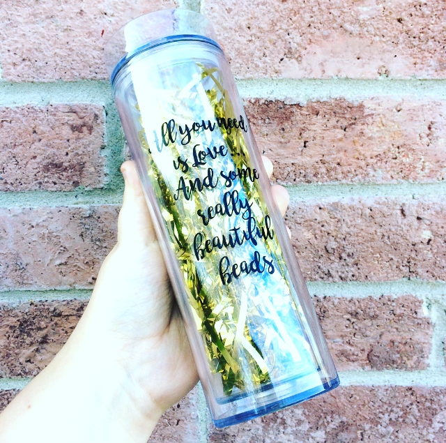 All you need is love... and some really beautiful beads - 16 Ounce Skinny Tumbler - Shimmer Sips! - Crafter's Gift - Jewelry Maker - Swoon & Shimmer