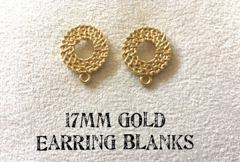17mm gold woven post earring circle blanks, gold drop earring, gold stud earring, gold jewelry, gold dangle DIY earring making round