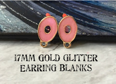 Pink glitter resin 17mm oval post earring blanks, gold earring, gold stud earring, gold jewelry, gold dangle earring making metallic