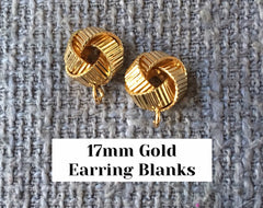 17mm Gold love knot post earring blanks, gold drop earring, gold stud earring, gold jewelry, gold dangle DIY earring making Statement