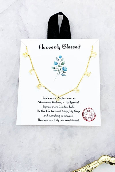 Heavenly Blessed, Never Stressed Necklace
