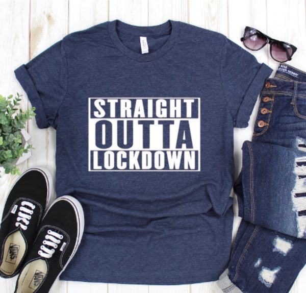 Straight Outta Lockdown Tee