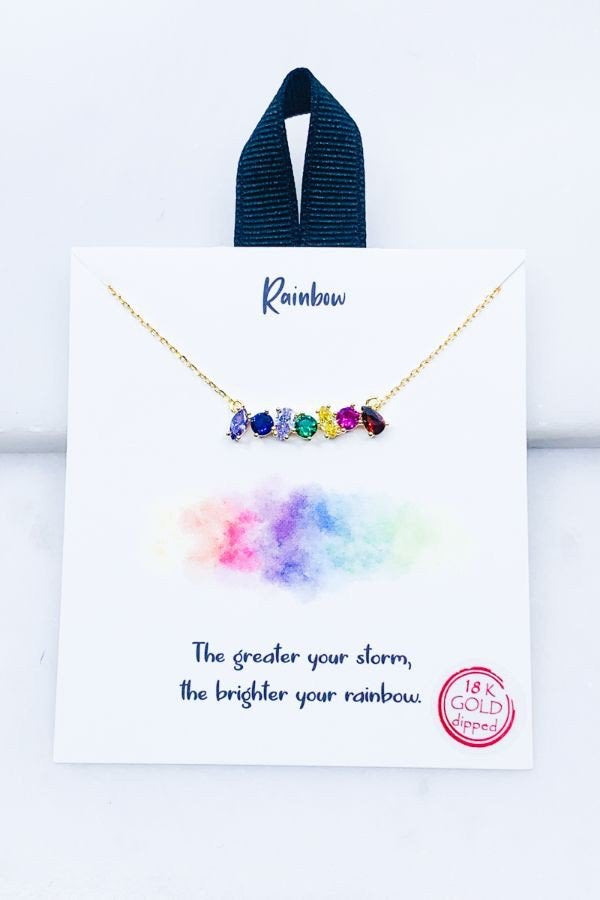 The Greater Your Storm, The Greater Your Rainbow Necklace