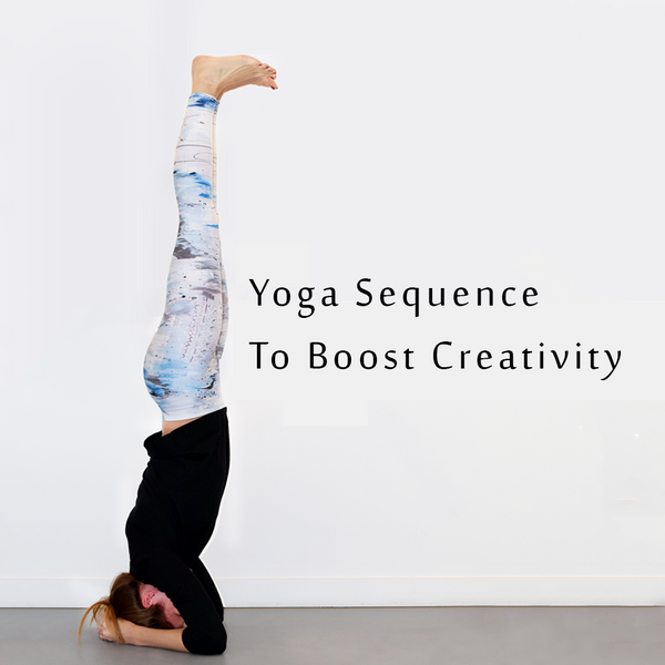 Yoga Sequence To Boost Creativity