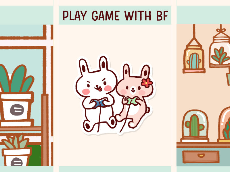 FI049: Play game with boyfriend