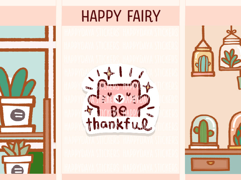 HAPPY015: Happy Fairy - Be thankful